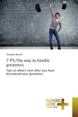7 P'S;The way to handle greatness