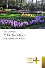 Walk in God's Garden