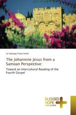 The Johannine Jesus from a Samoan Perspective: