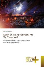 Dawn of the Apocalypse: Are We There Yet?