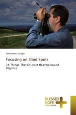 Focusing on Blind Spots