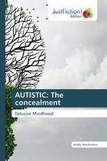 AUTISTIC: The concealment