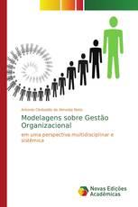 Modelagens sobre Gestão Organizacional