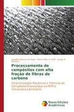 Processamento de compósitos com alta fração de fibras de carbono