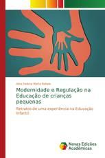 Modernidade e Regulação na Educação de crianças pequenas