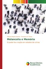 Melancolia e Memória