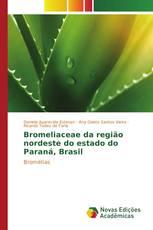Bromeliaceae da região nordeste do estado do Paraná, Brasil