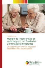 Modelo de intervenção de enfermagem em Cuidados Continuados Integrados