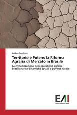 Territorio e Potere: la Riforma Agraria di Mercato in Brasile