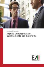 Jaguar, Competitività e Cambiamento con Galbraith