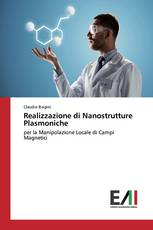 Realizzazione di Nanostrutture Plasmoniche