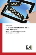 La tassazione ottimale per la crescita del PIL