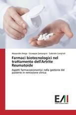 Farmaci biotecnologici nel trattamento dell'Artrite Reumatoide