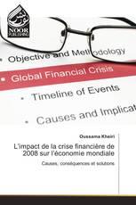 L'impact de la crise financière de 2008 sur l'économie mondiale