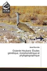 Outarde Houbara: Études génétique, morphométrique et phylogéographique