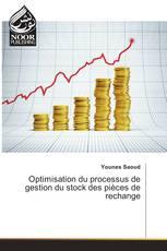 Optimisation du processus de gestion du stock des pièces de rechange