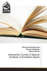 Intersection Curves of Special Surfaces in Euclidean Space