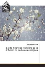 Etude théorique relativiste de la diffusion de particules chargées