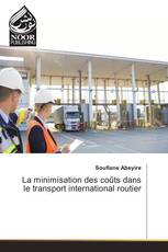 La minimisation des coûts dans le transport international routier