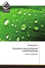 Equations de la physique mathématiques