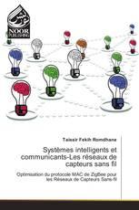 Systèmes intelligents et communicants-Les réseaux de capteurs sans fil