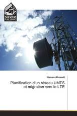Planification d'un réseau UMTS et migration vers le LTE