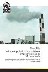 Industrie, pollution industrielle et compétitivité: cas de Mohammadia