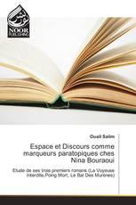 Espace et Discours comme marqueurs paratopiques ches Nina Bouraoui