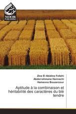 Aptitude à la combinaison et héritabilité des caractères du blé tendre
