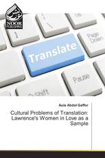 Cultural Problems of Translation: Lawrence's Women in Love as a Sample