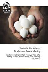 Studies on Force Molting
