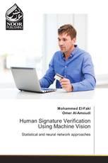 Human Signature Verification Using Machine Vision