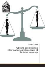 Obésité des enfants : Comportement alimentaire et facteurs associés