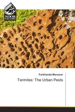 Termites: The Urban Pests