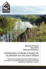 Contribution à l'étude d'impact de la pollution sur les cours d'eaux
