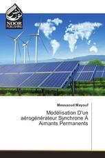 Modélisation D'un aérogénérateur Synchrone À Aimants Permanents
