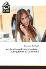 Application web de supervision, configuration du traffic data