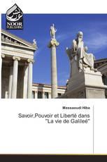 Savoir,Pouvoir et Liberté dans 'La vie de Galileé'