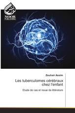 Les tuberculomes cérébraux chez l'enfant