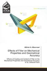 Effects of Filler on Mechanical Properties and Geometrical Accuracy