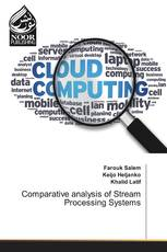 Comparative analysis of Stream Processing Systems