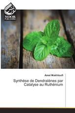 Synthèse de Dendralènes par Catalyse au Ruthénium