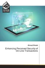Enhancing Perceived Security of On-Line Transactions