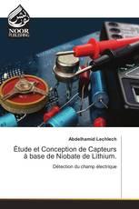 Étude et Conception de Capteurs à base de Niobate de Lithium.