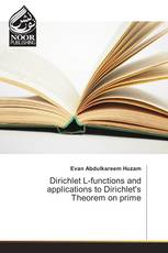 Dirichlet L-functions and applications to Dirichlet's Theorem on prime