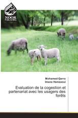Evaluation de la cogestion et partenariat avec les usagers des forêts