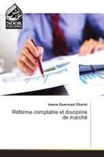 Réforme comptable et discipline de marché