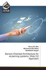 Service Oriented Architecture for eLearning systems: Web 2.0 Approach