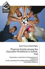 Physical Activity among the Education Workforce in Duhok, Iraq