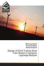 Design of Wind Turbine Drive Train Based on Dynamic Lagrange Multiplie